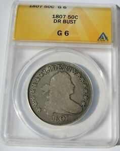 1807 DRAPED BUST HALF   GRADED G 6 BY ANACS