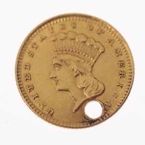 HOLED ANTIQUE 1861 INDIAN PRINCESS $1 DOLLAR GOLD COIN WITH HOLE