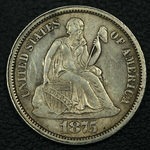 1875 S SEATED LIBERTY SILVER DIME