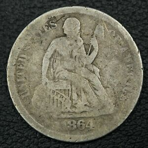 1864 S SEATED LIBERTY SILVER DIME