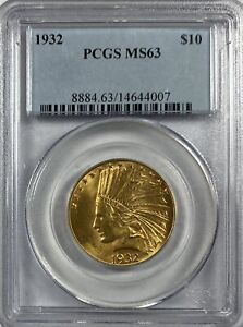 1932  $10.00 GOLD INDIAN PCGS MS 63 10217