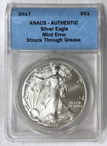 2017 SILVER EAGLE S$1 MINT ERROR STRUCK THROUGH GREASE ANACS AUTHENTIC