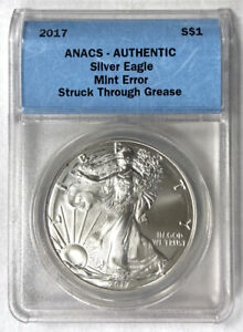 2017 S$1 SILVER EAGLE MINT ERROR STRUCK THROUGH GREASE ANACS AUTHENTIC