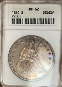 1860   OLD WHITE HOLDER   ANACS PF62 SEATED LIBERTY $   GREAT COLOR  LOOKS PR64