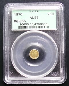 1870 CALIFORNIA FRACTIONAL GOLD 25C BG 835 PCGS OGH AU55 ALMOST UNCIRCULATED
