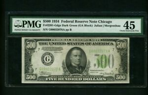 1934 $500 FIVE HUNDRED DOLLAR NOTE PMG 45