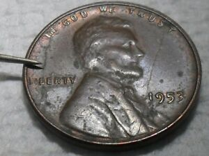 1953 PENNY WITH 2 DIE BREAK & A SMALL CUD