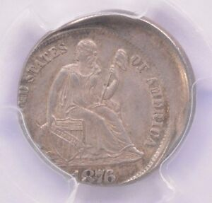 PCGS 10C 1876 SEATED DIME STRUCK 15  OFF CENTER MS 62