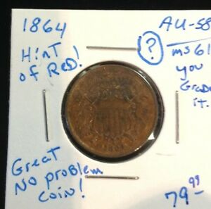 1864 2 CENT U.S. COIN IN AU /BU CONDITION