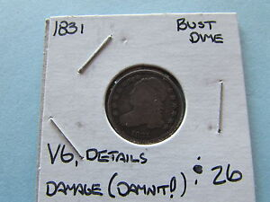 1831 CAPPED BUST DIME PHILADELPHIA MINT 10 CENT US SILVER COIN