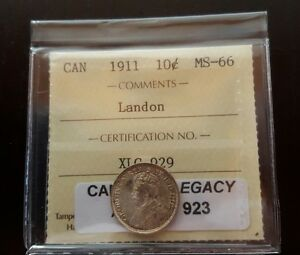 Click now to see the BUY IT NOW Price! 1911 CANADA 10 CENTS ICCS GRADED MS 66 LANDON COLLECTION TIED FOR SECOND FINEST