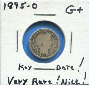 W@W 1895 O  BARBER DIME KEY DATE       VERY LOW MINTAGE        G