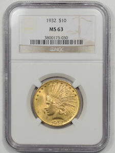 1932 $10 INDIAN HEAD GOLD NGC MS 63