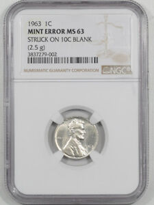 Click now to see the BUY IT NOW Price! 1963 LINCOLN CENT MINT ERROR NGC MS 63 STRUCK ON 10C BLANK  2.5 G