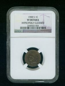 1908 S INDIAN HEAD PENNY CENT 1C NGC GENUINE IMPROPERLY CLEANED VF DETAILS