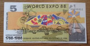 WORLD EXPO 88 BANKNOTE. 5 DOLLARS. AUSTRALIA'S BICENTENARY. 1788 1988.