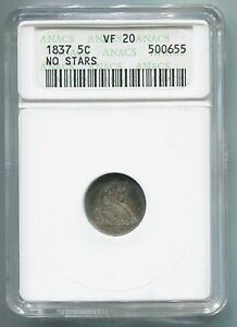 1837 LIBERTY SEATED HALF DIME  NO STARS  CERTIFIED & GRADED VF20 BY ANACS