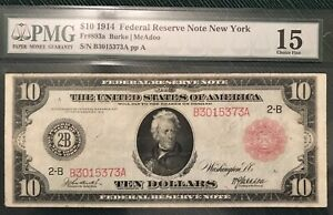 1914 $10 FR893A FEDERAL RESERVE NOTE NEW YORK B3015373A PMG 15 CHOICE FINE