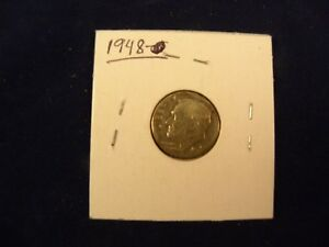 1948 ROOSEVELT DIME  NOT PROFESSIONALLY GRADED   90  SILVER