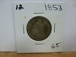 1853 SEATED LIBERTY SILVER QUARTER DOLLAR 12