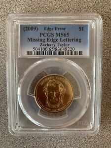 2009 PCGS MS66 Zachary Taylor Missing Edge Lettering Error Presidential Dollar