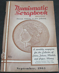 THE NUMISMATIC SCRAPBOOK MAGAZINE 1965 1811 OVER 10 BUST HALF DOLLAR   MORE