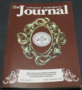 THE CANADIAN NUMISMATIC JOURNAL 1978 MAYFLOWER COPPERS 1856 1889 10 CENT PIECE