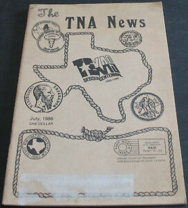 THE TNA NEWS JULY 1986 TEXAS SESQUICENTENNIAL 1836 1986   NUMISMATIC REFERENCE