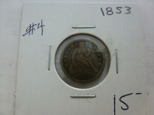 1853 SEATED LIBERTY SILVER DIME  4