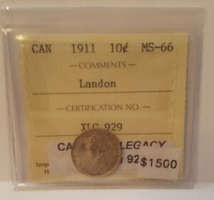 Click now to see the BUY IT NOW Price! 1911 CANADA 10 CENTS ICCS MS 66   THE LANDON COLLECTION