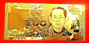 THAILAND 500 BAHT BANKNOTE 24K GOLD COLOURED BANK NOTE LIMITED OLD