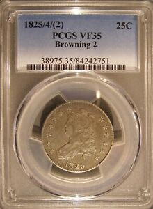 1825/4 2  CAPPED BUST 25C QUARTER BROWNING 2 PCGS VF35