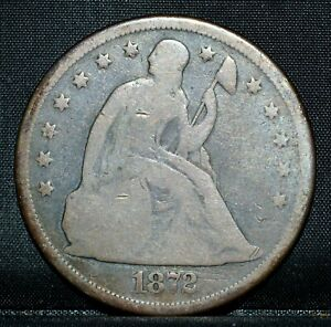 1872 P $1 SEATED LIBERTY DOLLAR  GOOD G  CIRCULATED  SILVER TRUSTED