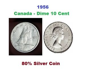 CANADA 1956 80  SILVER 10 CENTS  NYCOINS 1955 1954 1953 1952