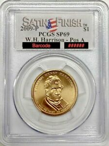 Click now to see the BUY IT NOW Price! 2009 P W.H. HARRISON DOLLAR POS. A PCGS SP69 SATIN FINISH REGISTRY COIN