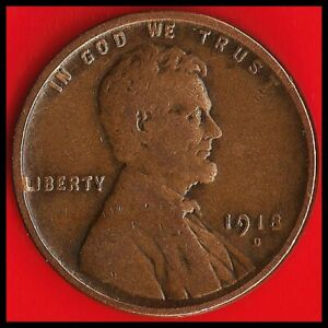 1918 D: BRN VG LINCOLN WHEAT CENT / 101 YEARS OLD