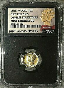 2016 W GOLD MERCURY DIME MINT ERROR NGC SP 70   POP OF 1