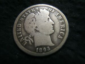 1893 O BARBER SILVER DIME G   PROBLEM FREE    JUST UPGRADED AND SELLING EXTRAS