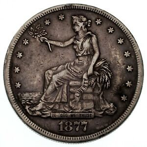 1877 S $1 TRADE DOLLAR IN VF FINE CONDITION NICE DETAIL WITH MEDIUM TONING