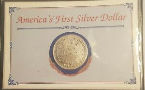 1795 AMERICA'S FIRST SILVER DOLLAR POSTAL COMMEMORATIVE SOCIETY COA PIECES OF 8