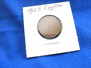 1925 CEYLON ONE CENT/ GEORGE V  KING&EMPEROR OF INDIA        5.7/99