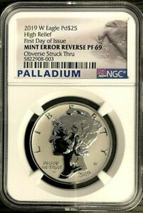 2019 W $25 PALLADIUM EAGLE HIGH RELIEF MINT ERROR NGC REV PF69 FDOI
