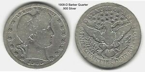 US 1908 D BARBER QUARTER .900 SILVER TAKE A LOOK