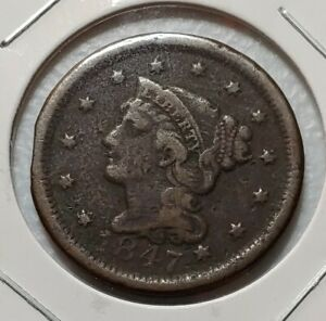 1847 LARGE CENT F NICE EARLY TYPE CENT