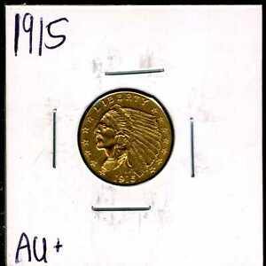 1915 $2.5 GOLD INDIAN HEAD QUARTER EAGLE IN AU  CONDITION