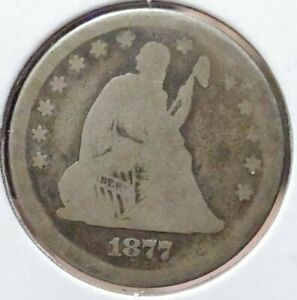 1877 PHILADELPHIA MINT SILVER SEATED LIBERTY QUARTER