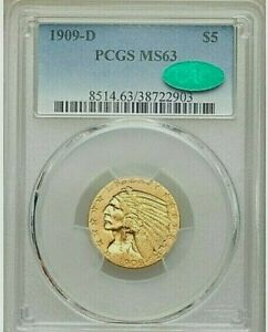 1909 D $5 INDIAN PCGS MS 63 CAC