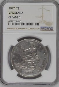 1877 TRADE DOLLAR NGC VF DETAILS CLEANED GORGEOUS KEY DATE NICE FINE 8010