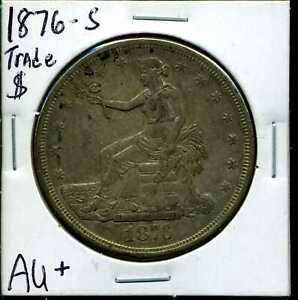 1876 S $1 SILVER TRADE DOLLAR IN AU  CONDITION 00340