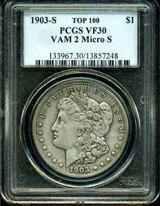 1903 S $1 MORGAN SILVER DOLLAR VF30 PCGS 13857248 VAM 2 MICRO S TOP 100